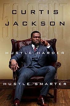 Hustle Harder, Hustle Smarter by [50 Cent]