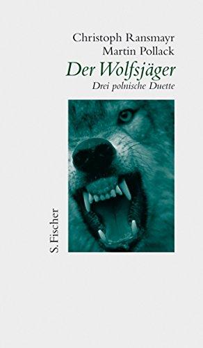 Der Wolfsjäger: Drei polnische Duette