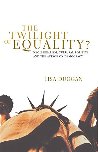 The Twilight of Equality: Neoliberalism, Cultural Politics, and the Attack on Democracy (2004)