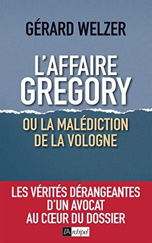 L'affaire Gregory, ou la malédiction de la Vologne (French Edition)