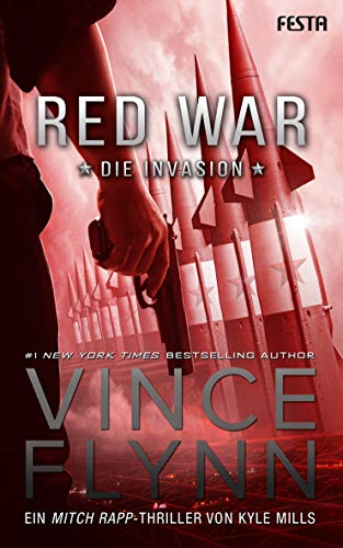 Red War - Die Invasion: Ein Mitch Rapp Thriller
