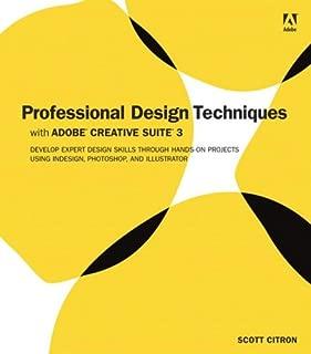 Professional Design Techniques with Adobe Creative Suite 3
