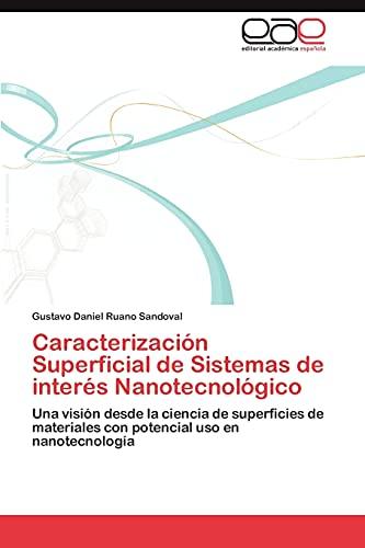 Caracterización Superficial de Sistemas de interés Nanotecnológico: Una visión desde la ciencia de superficies de materiales con potencial uso en nanotecnología