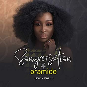Songversation With Aramide Live, Vol. 1