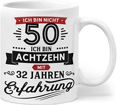 Orange9 Geschenk Tasse zum 50. Geburtstag | Ich Bin Nicht 50 Ich Bin 18 mit 32 Jahren Erfahrung | Geburtstag Geschenkideen Männer Frauen (Zum 50. Geburtstag)