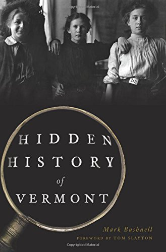 Hidden History of Vermont