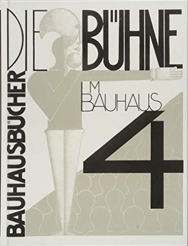 Die Bühne im Bauhaus (bauhausbücher)