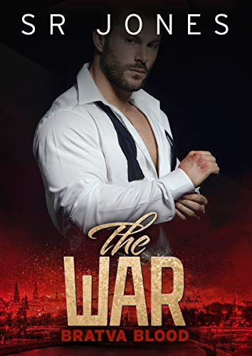 The War: Bratva Blood Two : (A dark mafia romance) (English Edition)