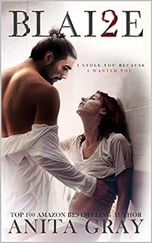 BLAI2E: Blaire Part 2 (The Dark Romance Series) by [Anita Gray, QDesign Amy Queau, Elizabeth Peters]