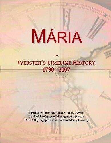 M¿ria: Webster's Timeline History, 1790 - 2007