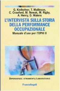 L'intervista sulla storia della performance occupazionale. Manuale d'uso per l'OPHI II