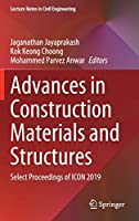 Advances in Construction Materials and Structures: Select Proceedings of ICON 2019 (Lecture Notes in Civil Engineering, 111)