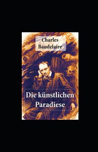 Die künstlichen Paradiese illustriert