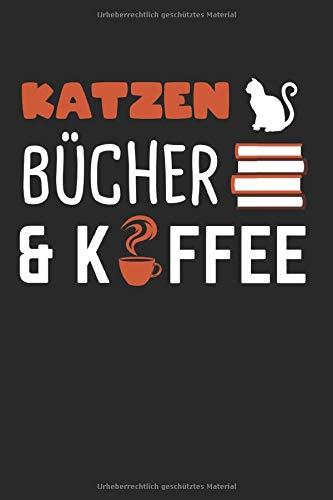 Kaffee Katze Kaffeebohne Espresso: Kaffee & Bücher Notizbuch 6'x9' Liniert Geschenk für Espresso & Katzen