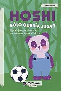 Hoshi sólo quería jugar par Noemi González