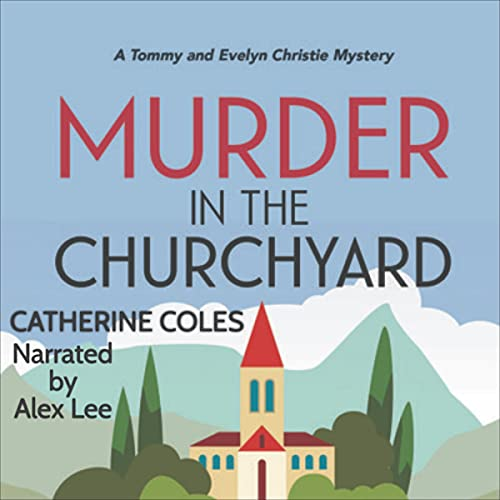 Murder in the Churchyard: A 1920s Cozy Mystery cover art