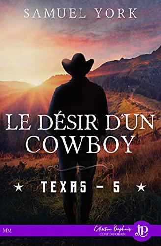 Le désir d'un cowboy: Texas #5