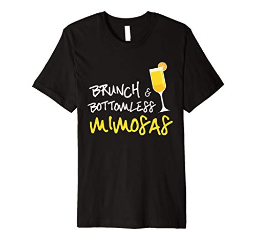 Brunch & Bottomless Mimosas Funny Humor T Shirt