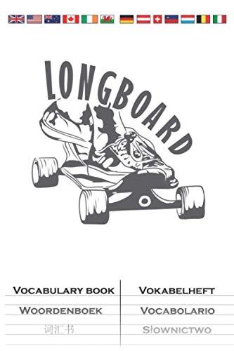 Longboard fahren auf dem Skateboard stehen Vokabelheft: Vokabelbuch mit 2 Spalten für Freunde des gemütlichen Skatens