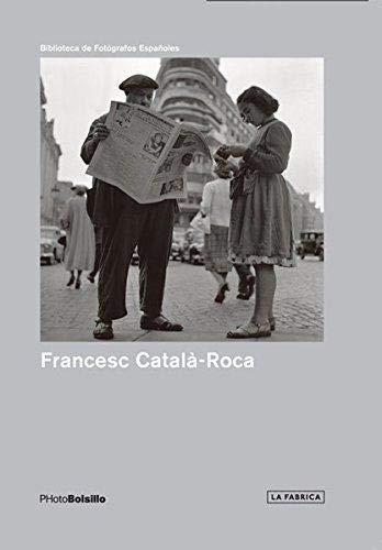 Francesc Catalá Roca: Una mirada necesaria (Photobolsillo)