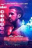 ONLY GOD Forgives - Ryan Gosling – Film Poster Plakat