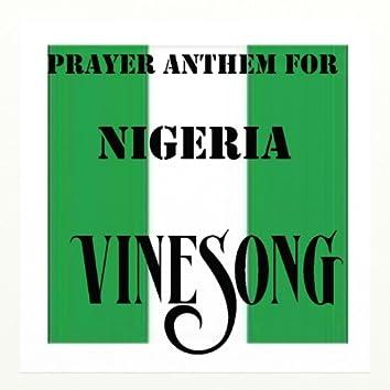 Vinesong, Prayer Anthem For Nigeria