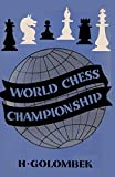 The World Chess Championship 1948-Golombek, Harry Sloan, Sam