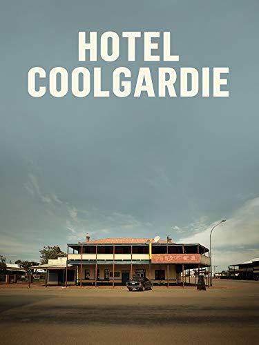 Hotel Coolgardie [OV]