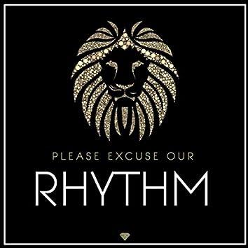 Please Excuse Our Rhythm