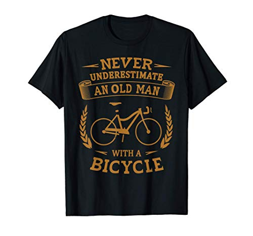 Herren Never Underestimate An Old Man With A Bicycle Fahrrad T-Shirt