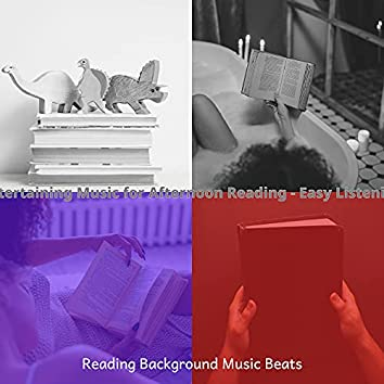 Entertaining Music for Afternoon Reading - Easy Listening