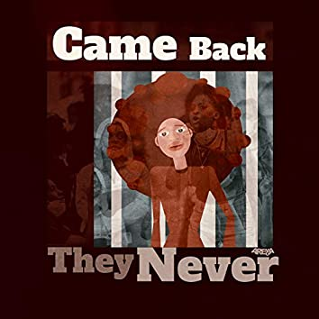 They Never Came Back