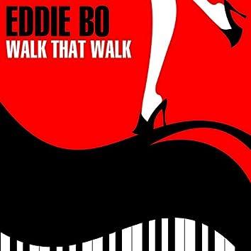 Walk That Walk EP