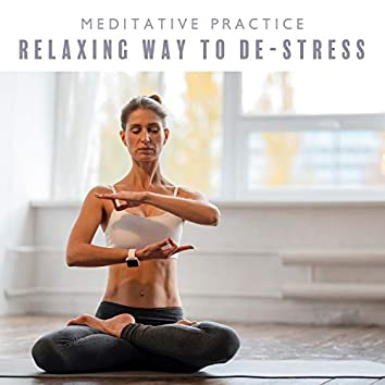Meditative Practice - Relaxing Way to De-Stress: Yoga for Beginners, Strong Calm Happy (Home Workout)