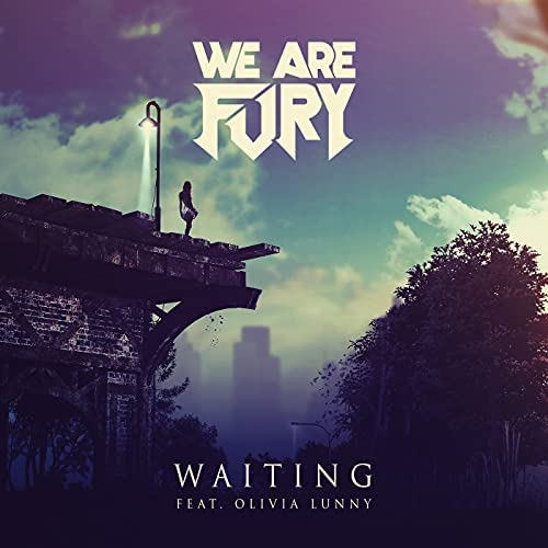 WE ARE FURY feat. Olivia Lunny