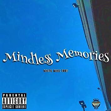 Mindless Memories