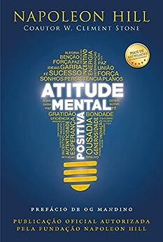 Atitude Mental Positiva por [Napoleon Hill]