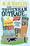 [(The Tottenham Outrage)] [ By (author) M. H. Baylis ] [July, 2014]