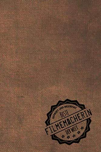Geprüft und Bestätigt beste Filmemacherin der Welt: Notizbuch inkl. To Do Liste | Das perfekte Geschenkbuch für Frauen, die Filme drehen | Geschenkidee | Geschenke | Geschenk