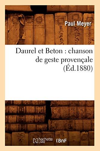 Daurel et Beton : chanson de geste provençale (Éd.1880)