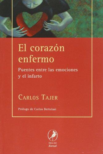 El corazon enfermo/ The diseased heart