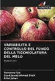 VARIABILITÀ E CONTROLLO DEL FUNGO DELLA TICCHIOLATURA DEL MELO: Studio in vitro
