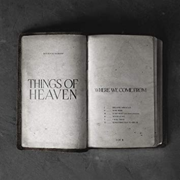 Things of Heaven (Where We Come From) - EP