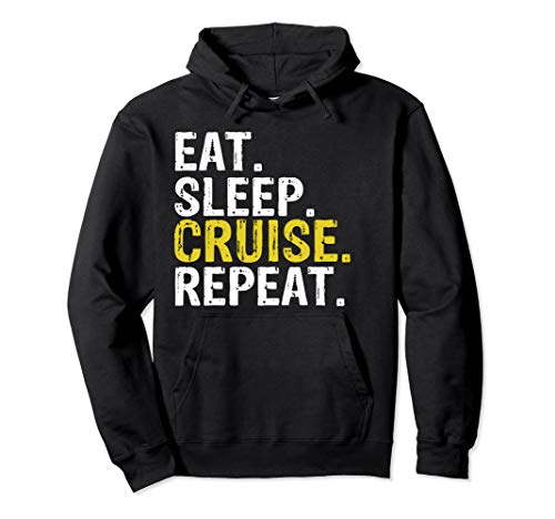 Eat Sleep Cruise Repeat Ferry Ship Gift Pullover Hoodie