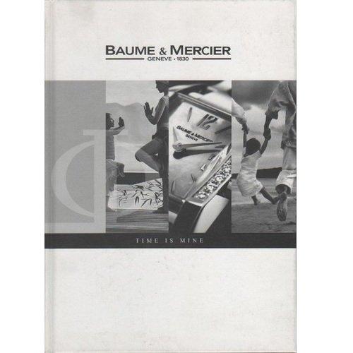 Baume & Mercier Geneve 1830. Time is Mine. (catalogo 2005)