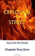 Explosion on the Street: Jesus for the Street