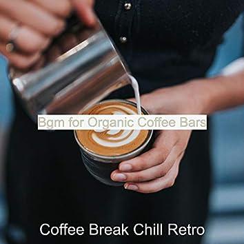 Bgm for Organic Coffee Bars
