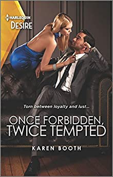 Once Forbidden, Twice Tempted (The Sterling Wives Book 1) by [Karen Booth]