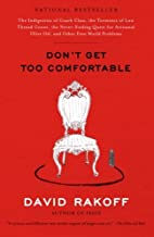 Dont Get Too Comfortable by Rakoff, David [Paperback]