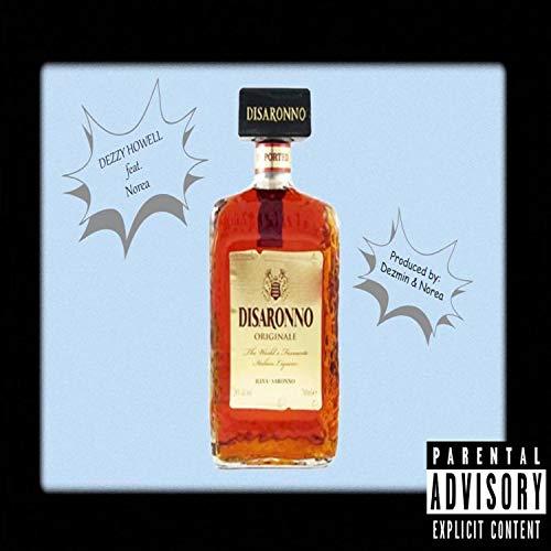 Disaronno (feat. Norea) [Explicit]